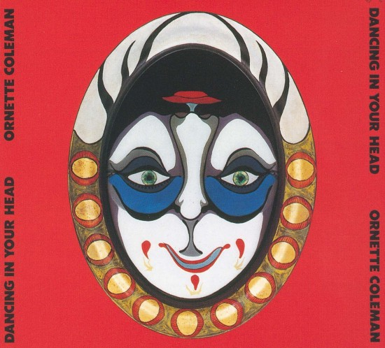 Ornette Coleman, Dancing In Your Head